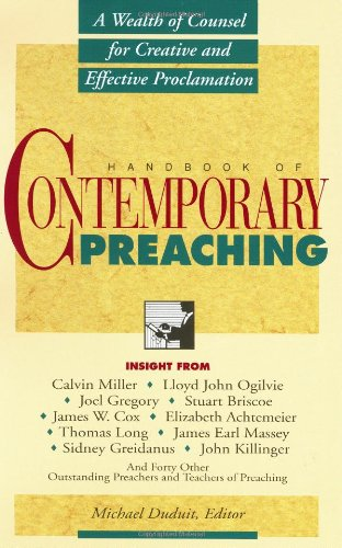 Handbook of Contemporary Preaching by Michael Duduit