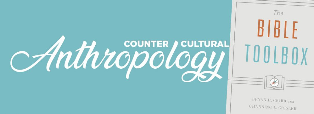 Counter Cultural Anthropology