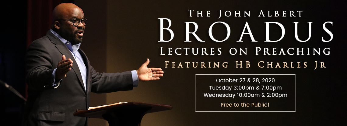 Broadus Lectures 2020 with HB Charles Jr